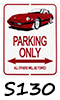 280ZX Parking Signs!
