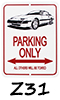 300ZX-Z31 Parking Signs!