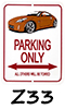350Z Parking Signs!
