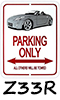 350Z Roadster Parking Signs!