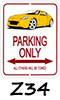 370Z Parking Signs!