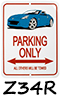370Z Roadster Parking Signs!